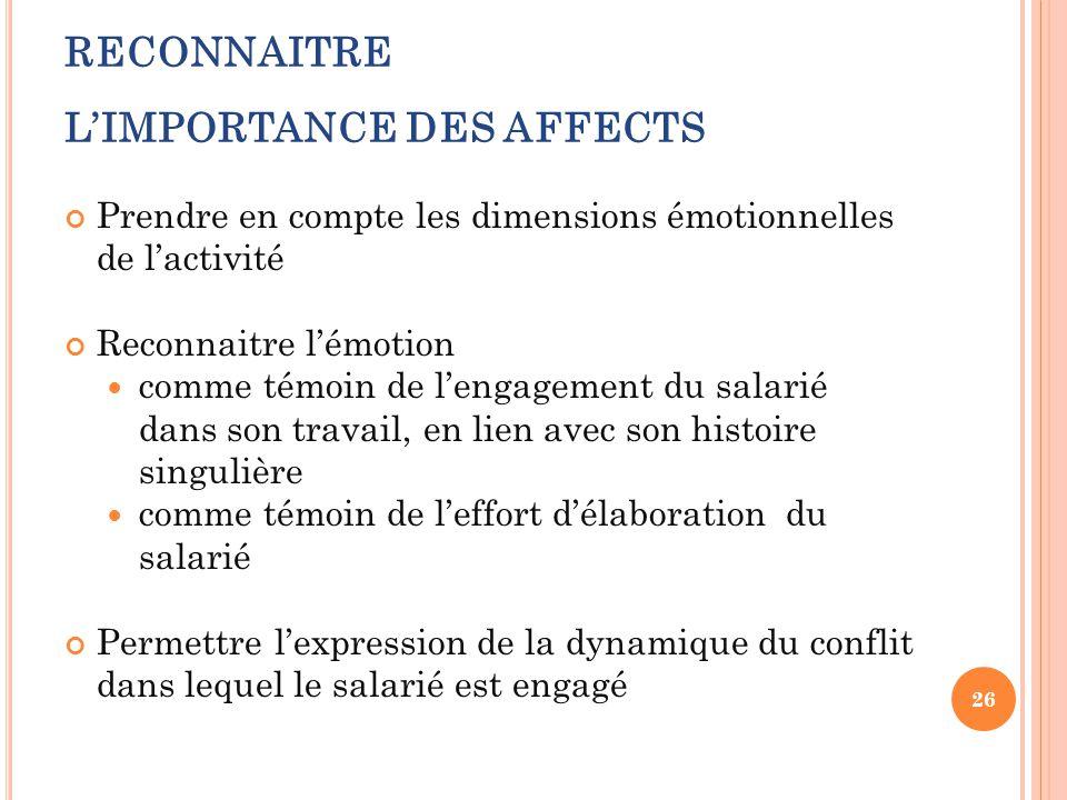 RECONNAITRE L'IMPORTANCE DES AFFECTS