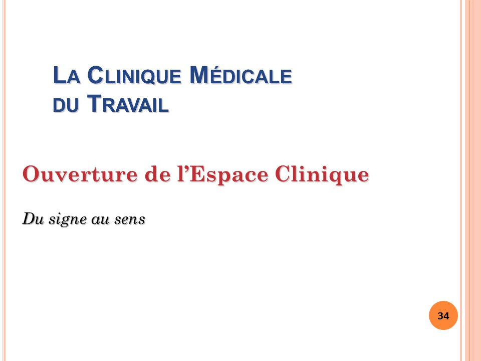 La Clinique Médicale du Travail