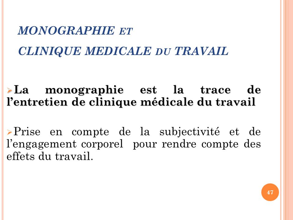 MONOGRAPHIE et CLINIQUE MEDICALE du TRAVAIL
