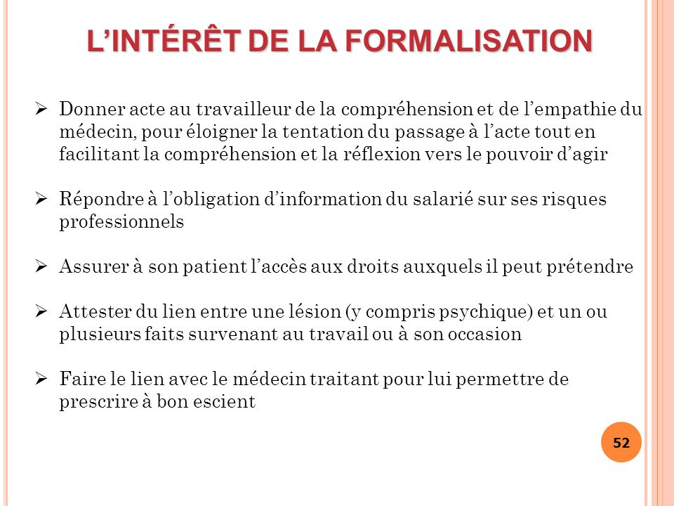 L'INTÉRÊT DE LA FORMALISATION