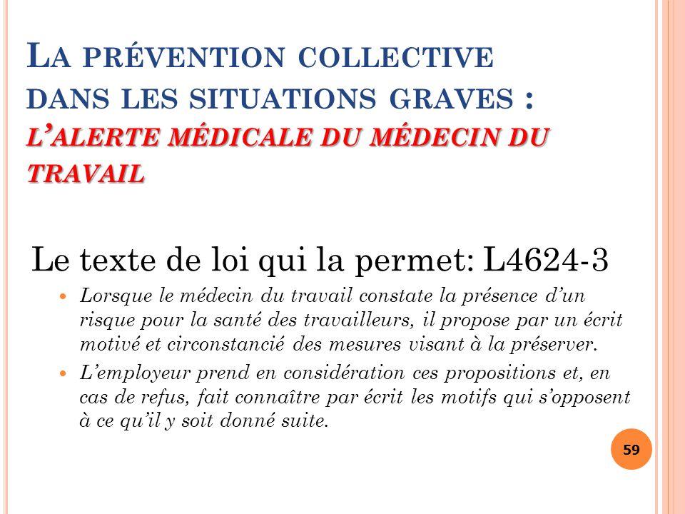 La prévention collective dans les situations graves : l'alerte médicale du médecin du travail