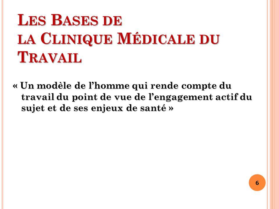 Les Bases de la Clinique Médicale du Travail