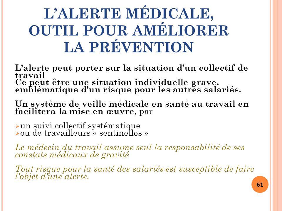 L'ALERTE MÉDICALE, OUTIL POUR AMÉLIORER LA PRÉVENTION