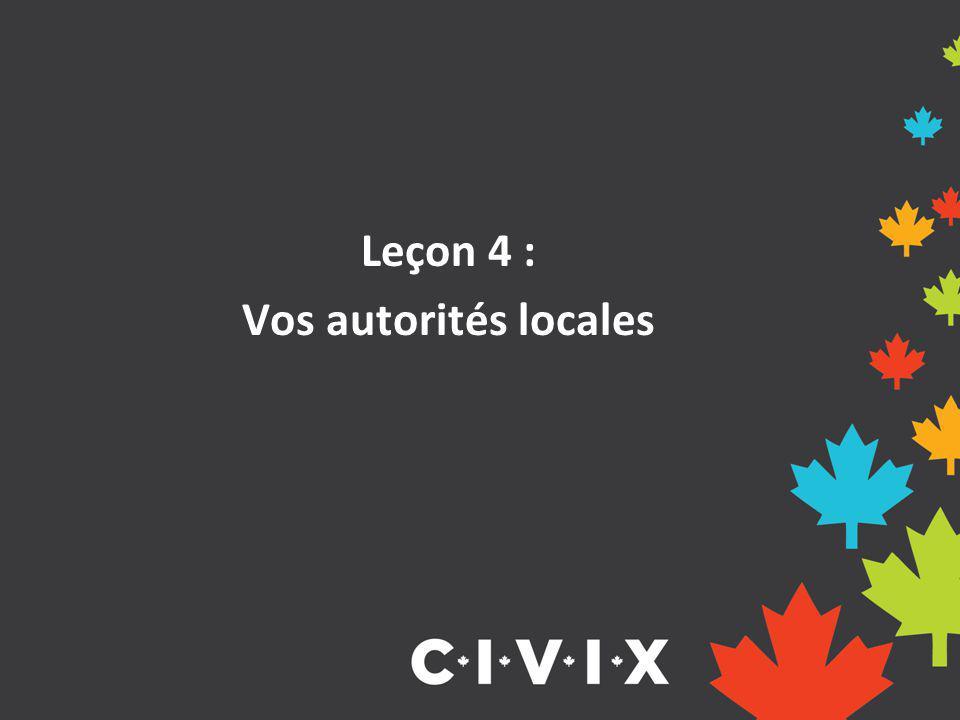 Leçon 4 : Vos autorités locales