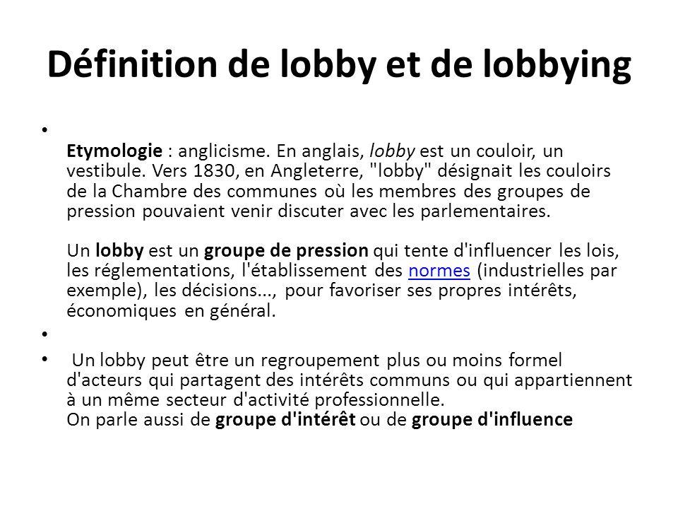 Définition de lobby et de lobbying