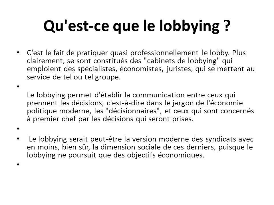 Qu est-ce que le lobbying