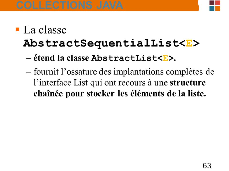 La classe AbstractSequentialList<E>