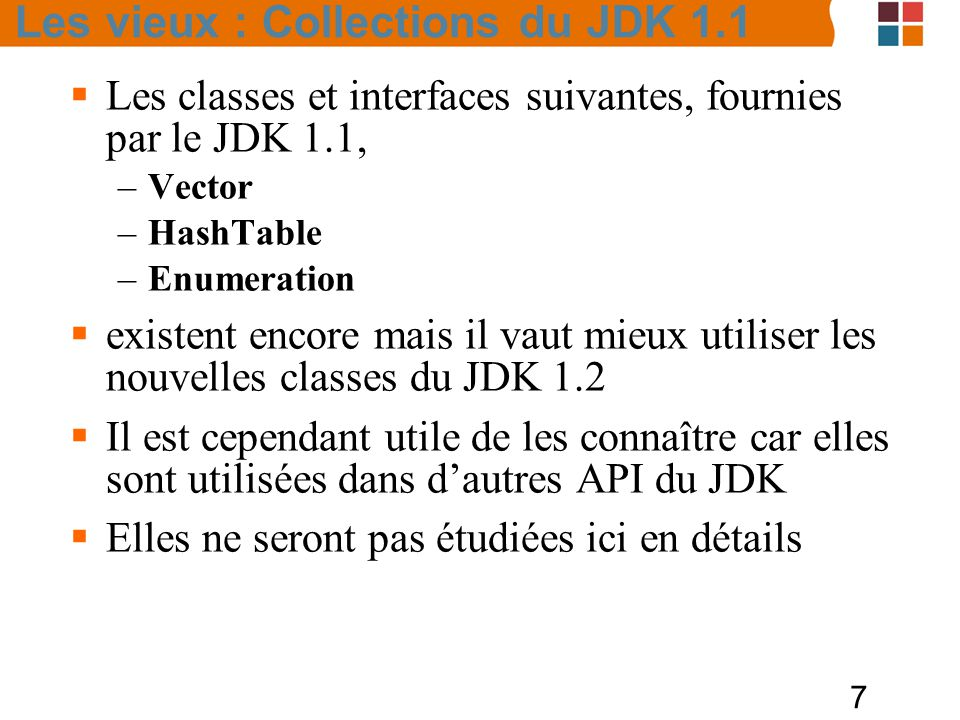 Les vieux : Collections du JDK 1.1