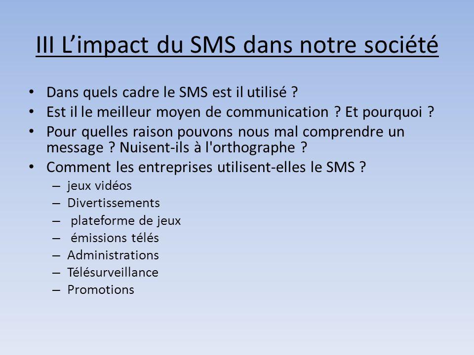 III L'impact du SMS dans notre société