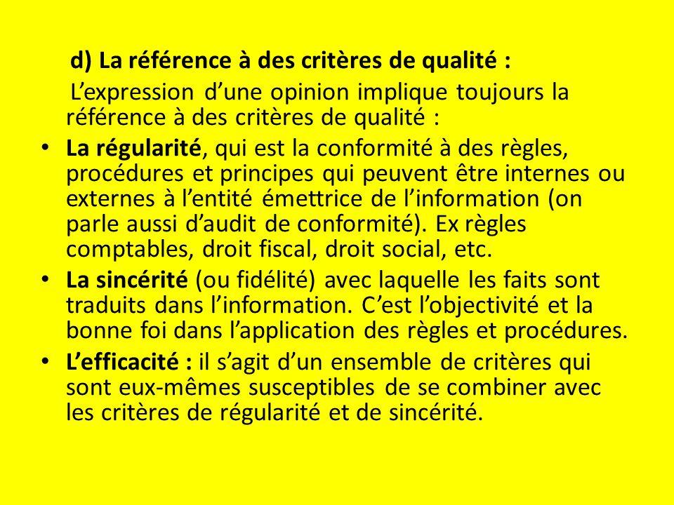 d) La référence à des critères de qualité :
