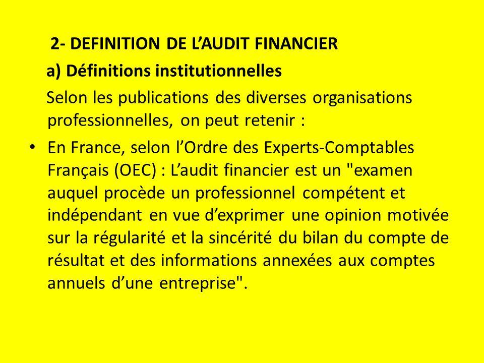 2- DEFINITION DE L'AUDIT FINANCIER