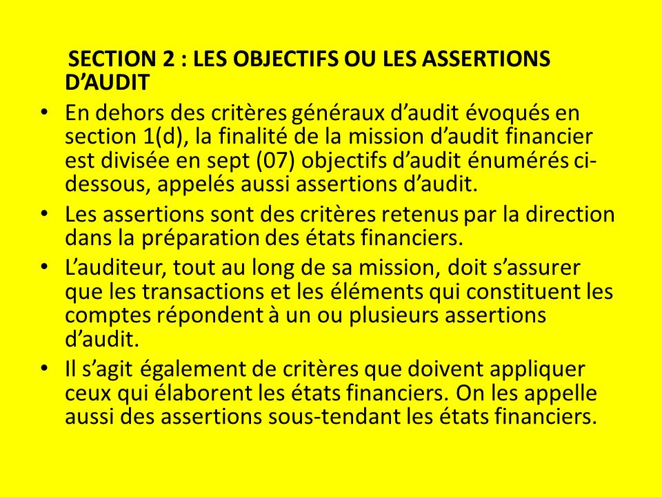SECTION 2 : LES OBJECTIFS OU LES ASSERTIONS D'AUDIT