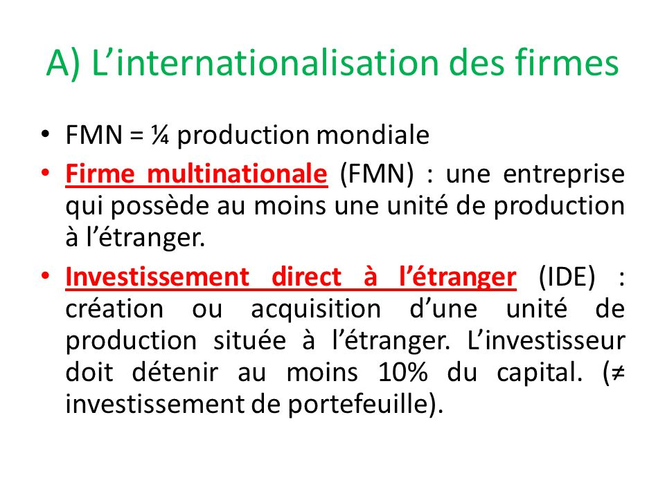 A) L'internationalisation des firmes