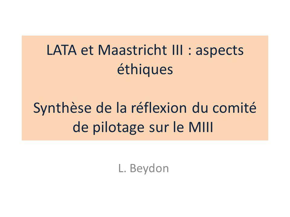 LATA et Maastricht III : aspects éthiques Synthèse de la réflexion du comité de pilotage sur le MIII