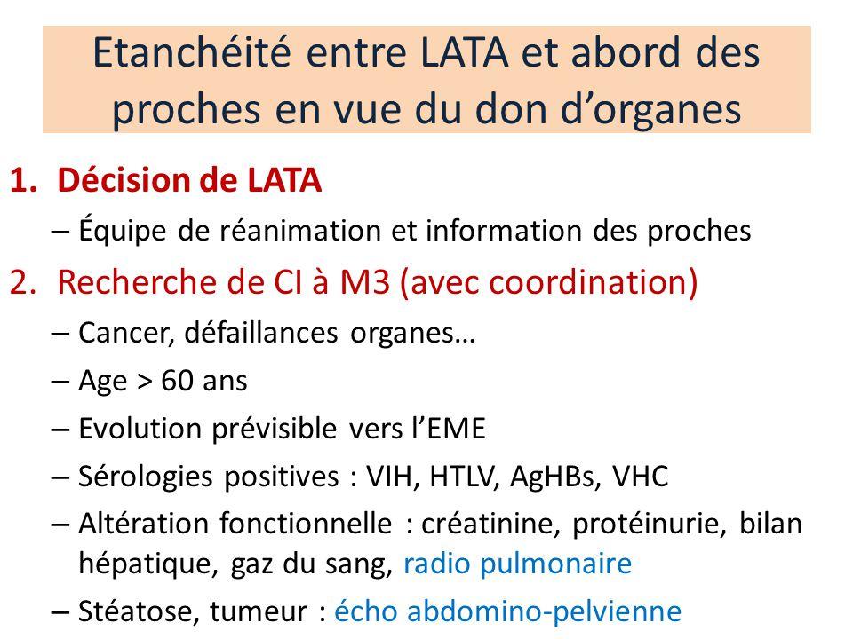 Etanchéité entre LATA et abord des proches en vue du don d'organes