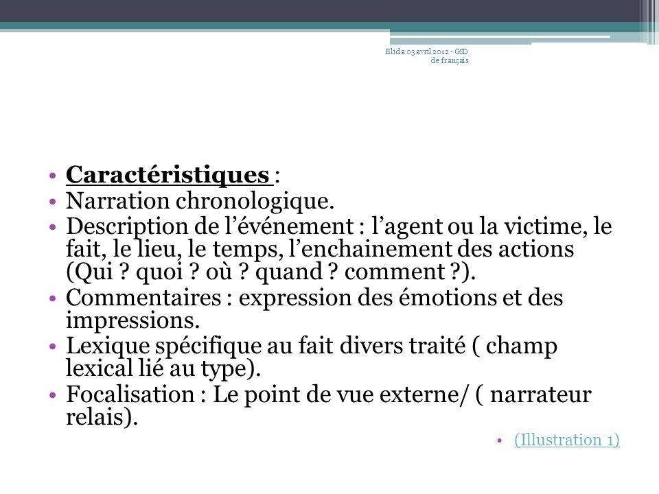 Narration chronologique.