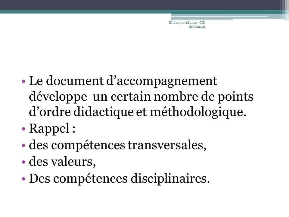 des compétences transversales, des valeurs,