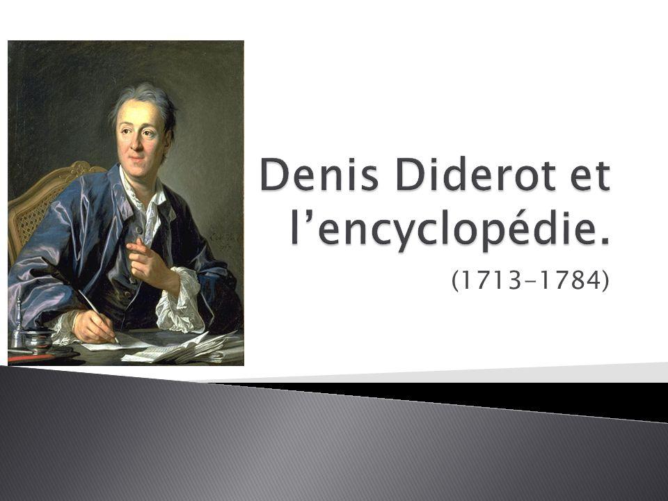 Denis Diderot et l'encyclopédie.