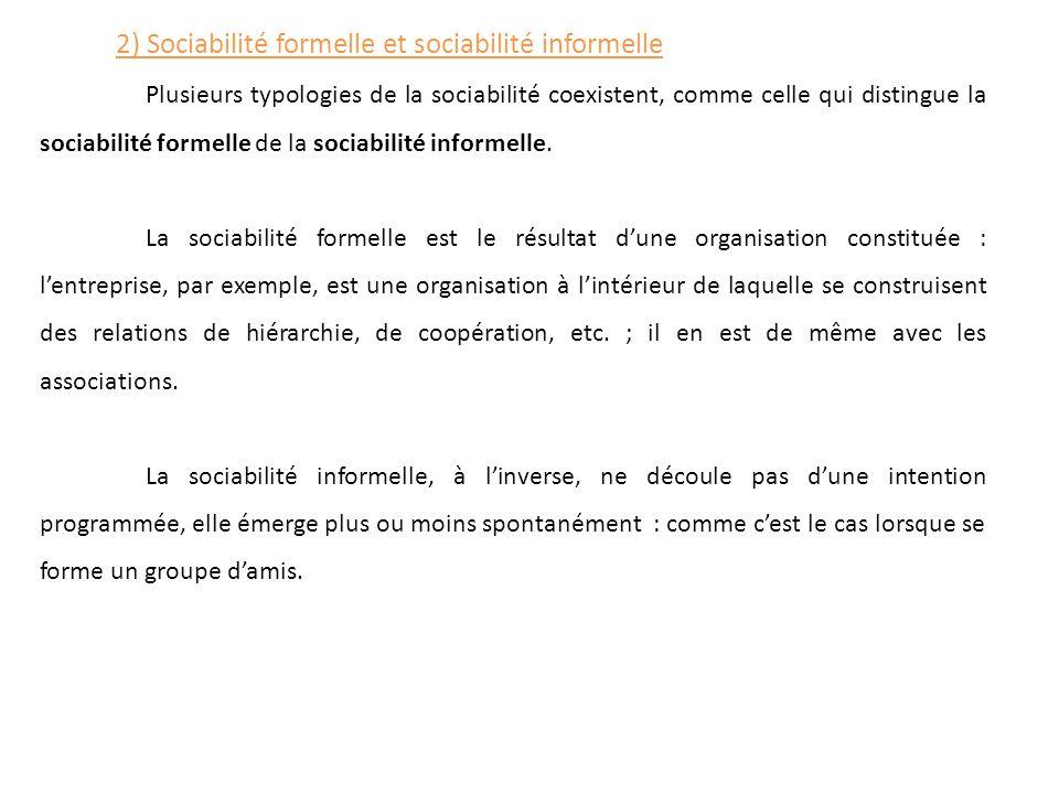 2) Sociabilité formelle et sociabilité informelle
