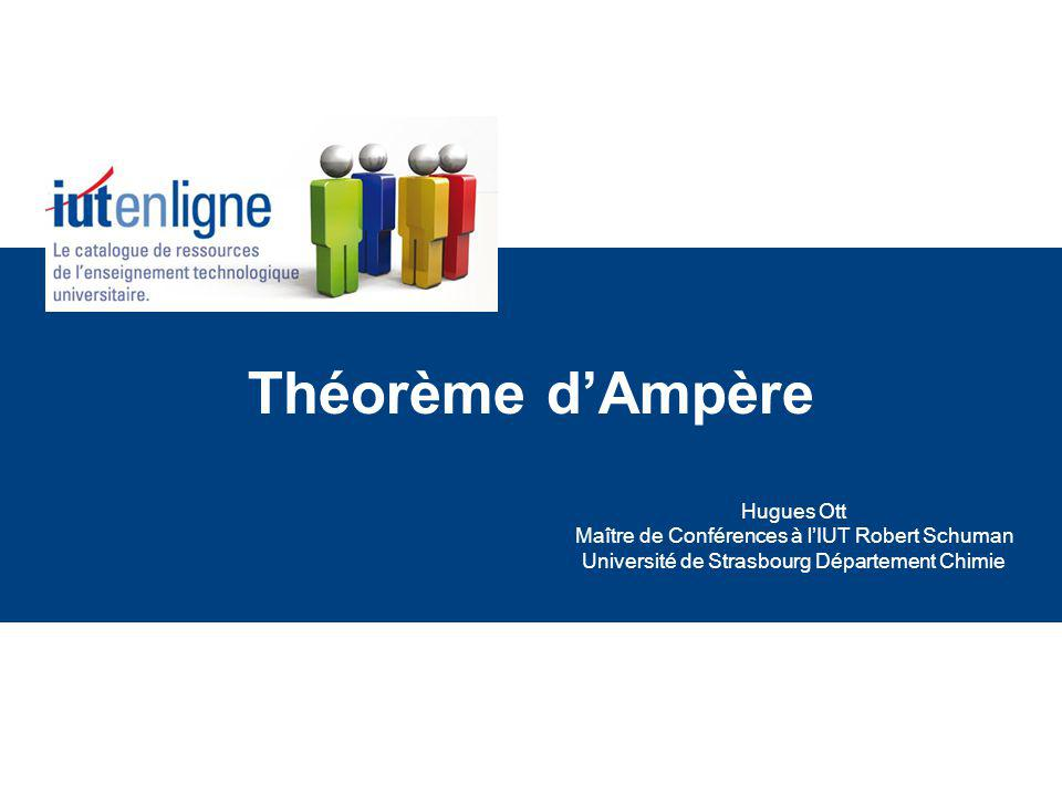Théorème d'Ampère Hugues Ott