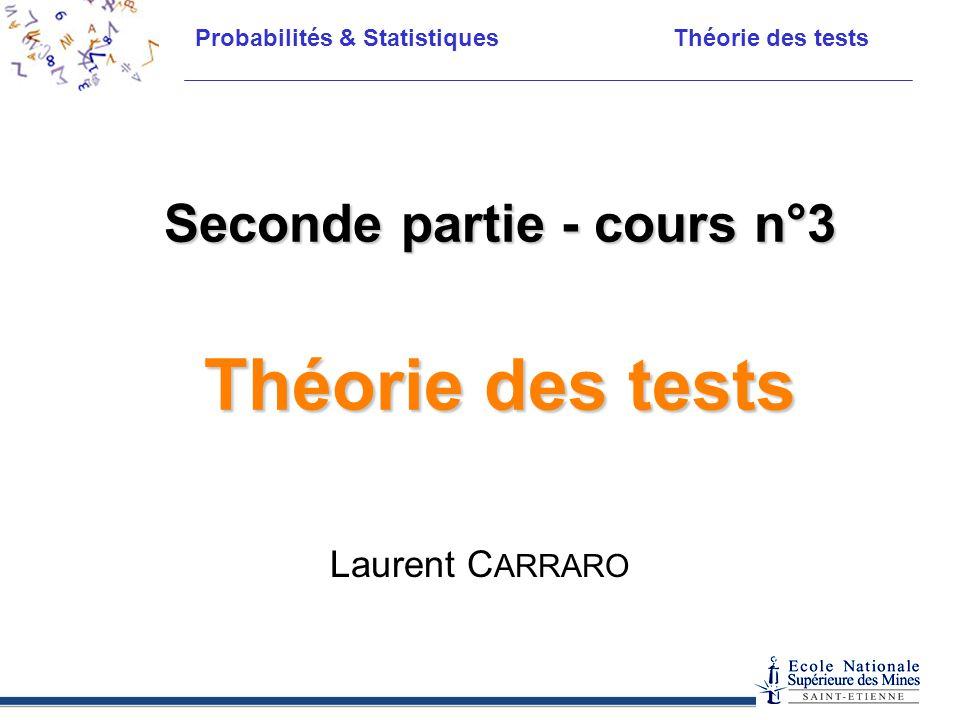 Seconde partie - cours n°3 Théorie des tests