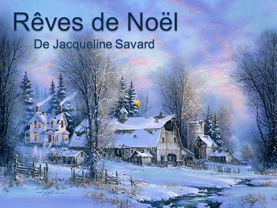 Rêves de Noël De Jacqueline Savard