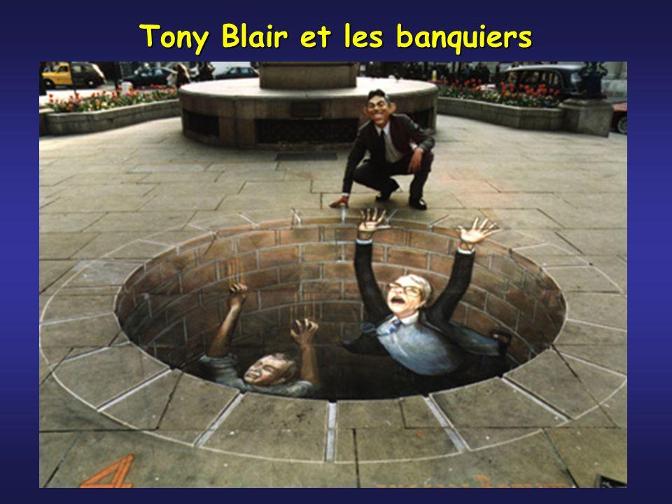 Tony Blair et les banquiers