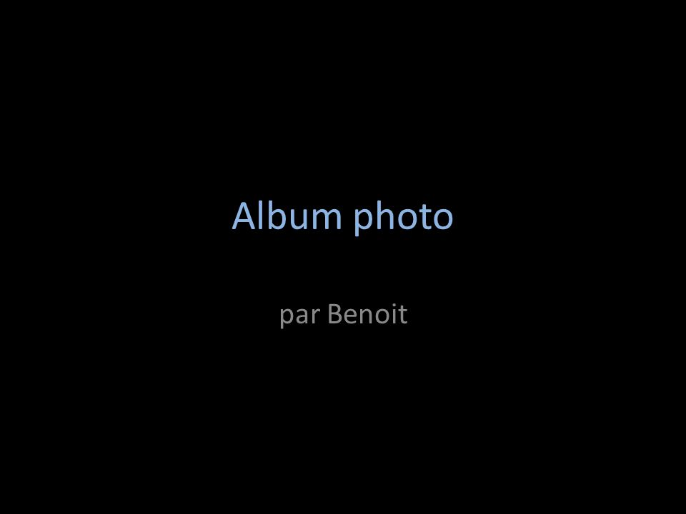 Album photo par Benoit