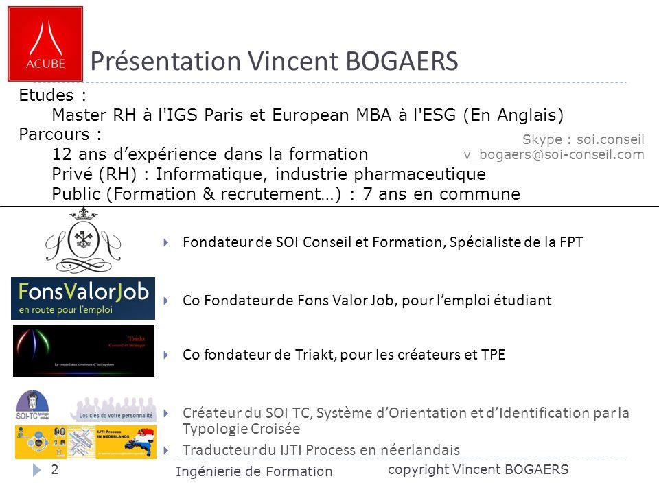 Présentation Vincent BOGAERS