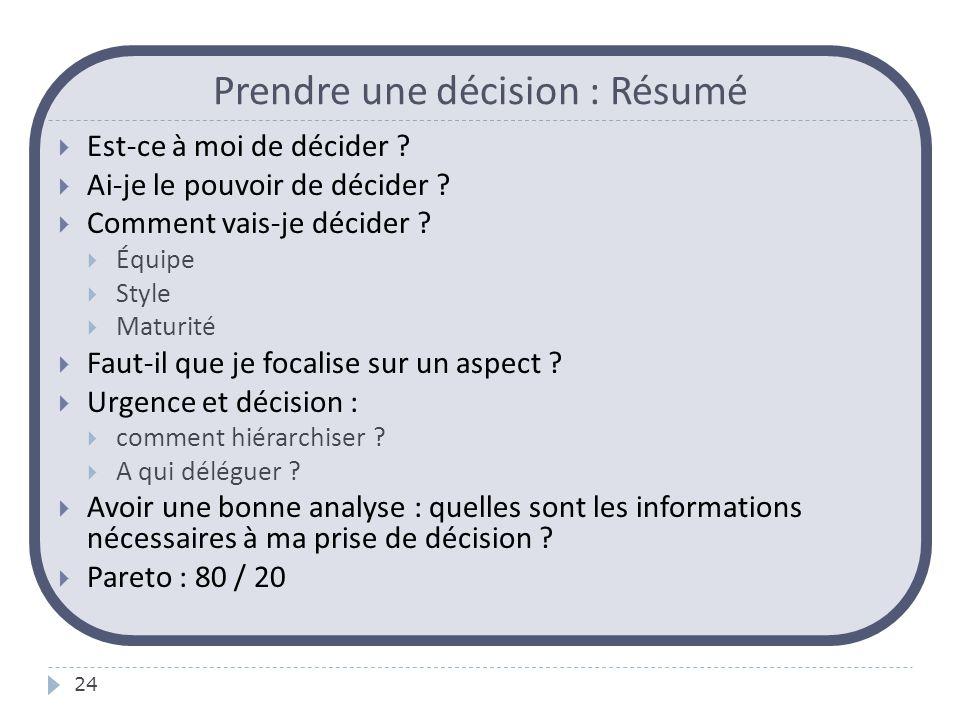 Prendre une décision : Résumé
