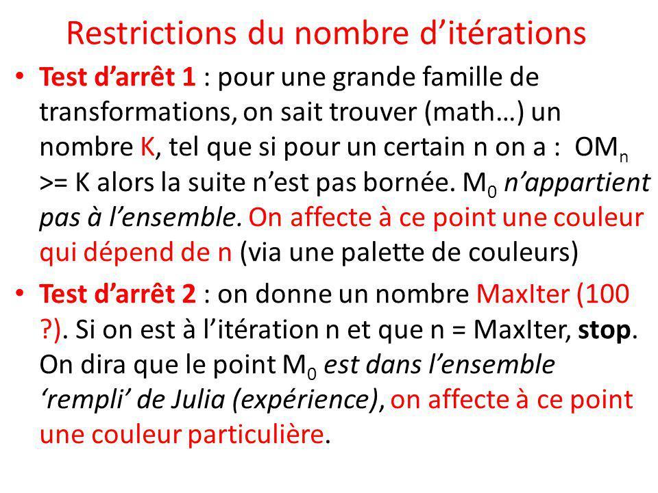 Restrictions du nombre d'itérations