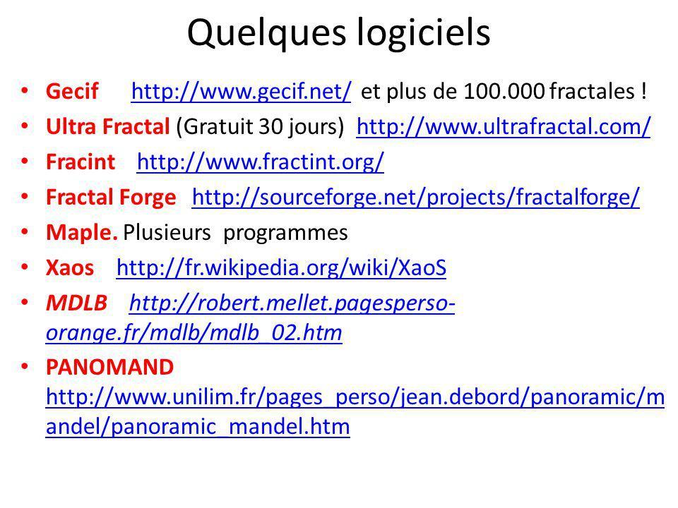 Quelques logiciels Gecif http://www.gecif.net/ et plus de 100.000 fractales ! Ultra Fractal (Gratuit 30 jours) http://www.ultrafractal.com/