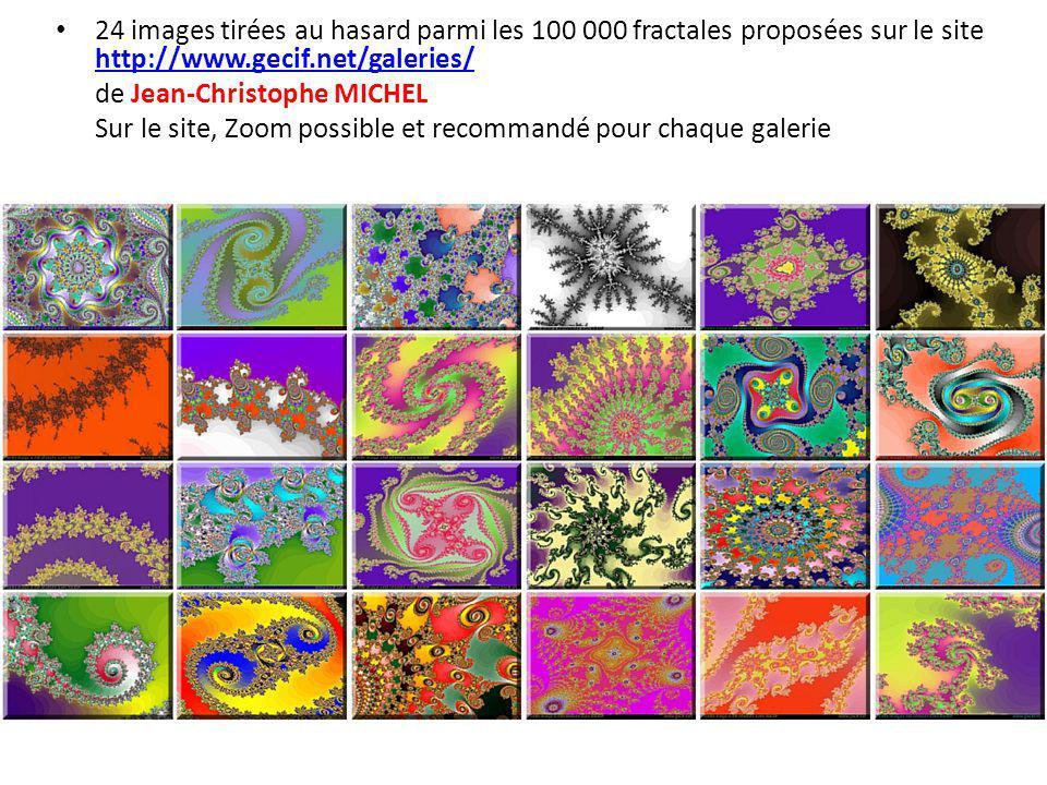 24 images tirées au hasard parmi les 100 000 fractales proposées sur le site http://www.gecif.net/galeries/