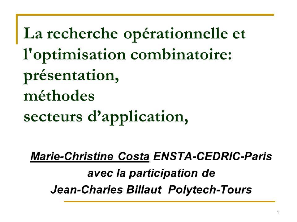 La recherche opérationnelle et l optimisation combinatoire: présentation, méthodes secteurs d'application,