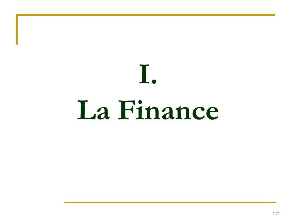 I. La Finance