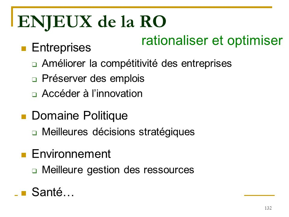 rationaliser et optimiser