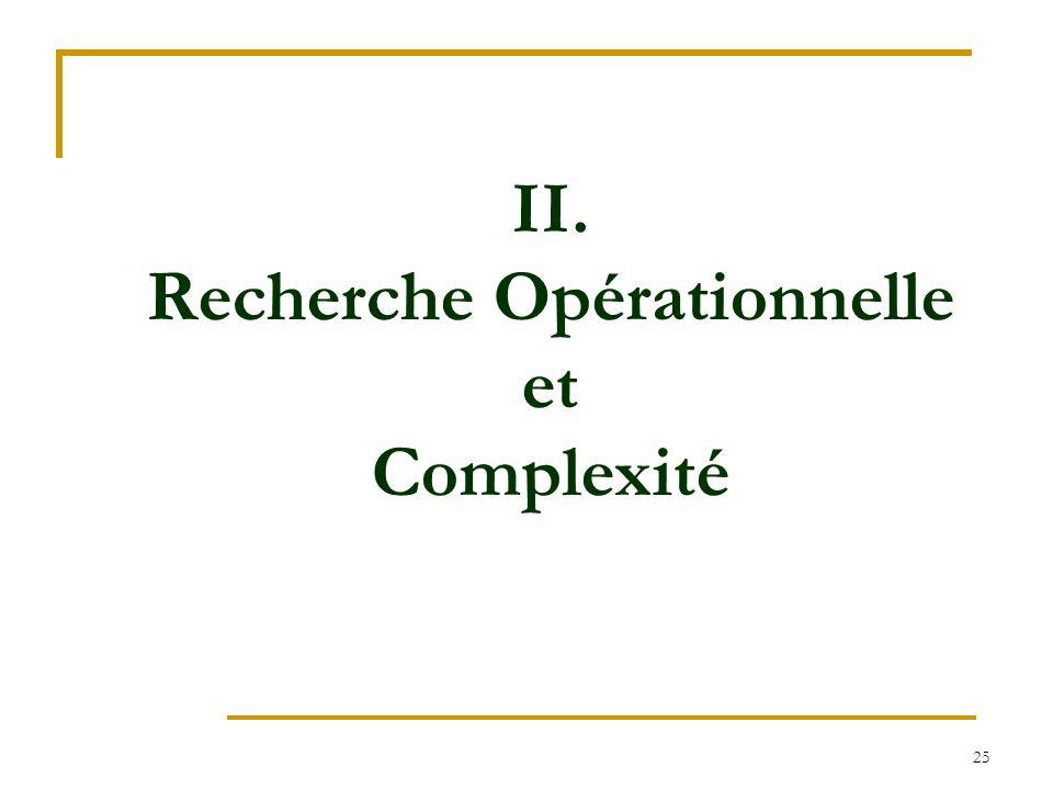 II. Recherche Opérationnelle et Complexité