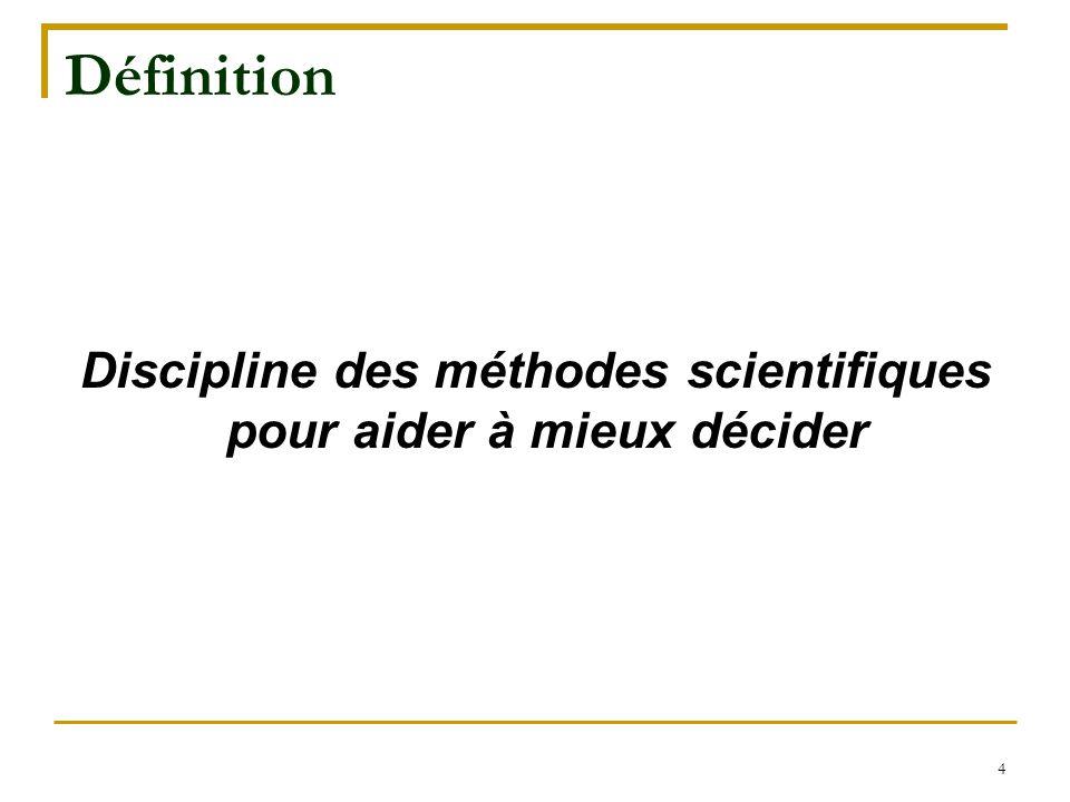 Discipline des méthodes scientifiques pour aider à mieux décider