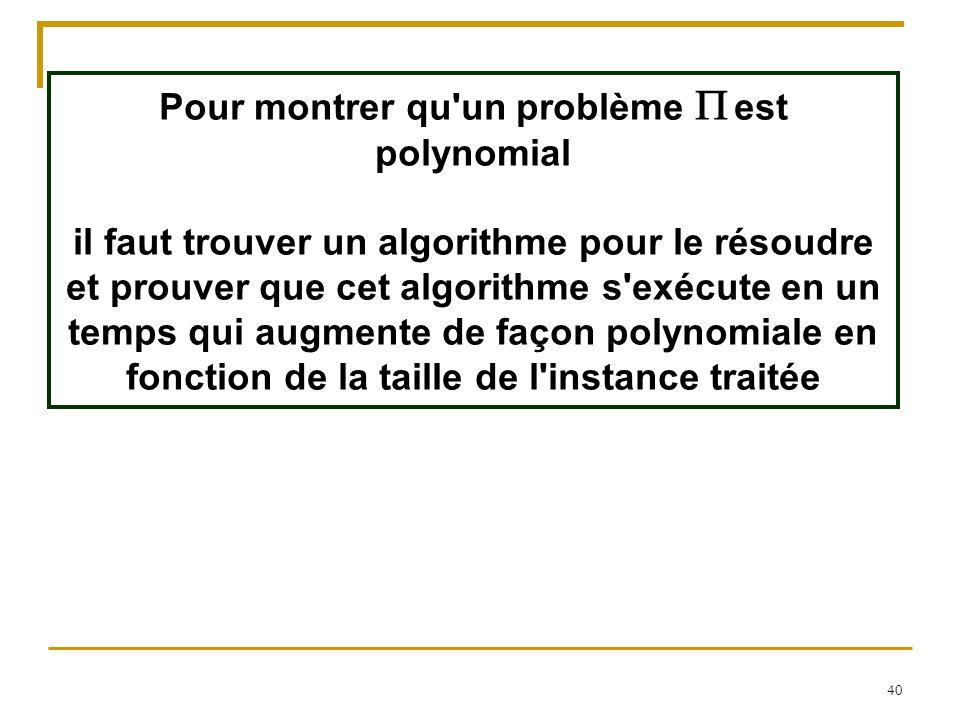 Pour montrer qu un problème P est