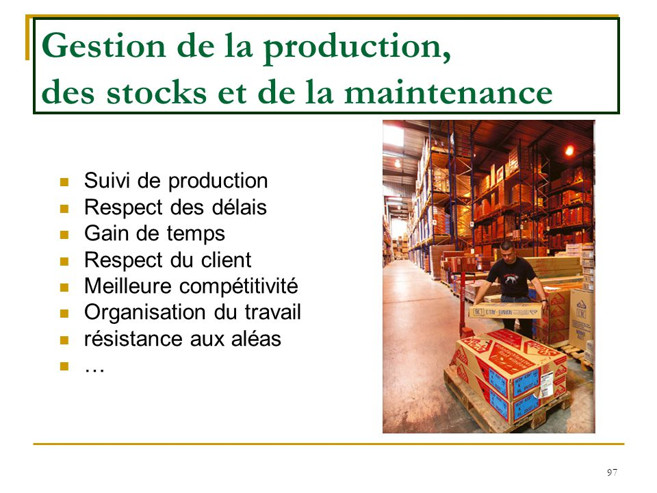 Gestion de la production, des stocks et de la maintenance