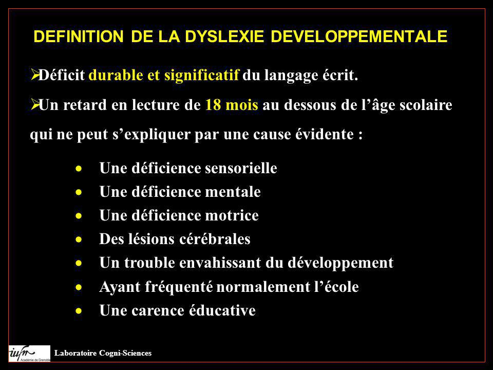 DEFINITION DE LA DYSLEXIE DEVELOPPEMENTALE