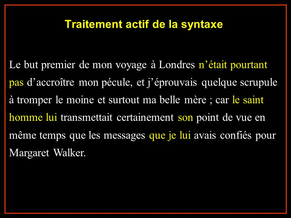 Traitement actif de la syntaxe