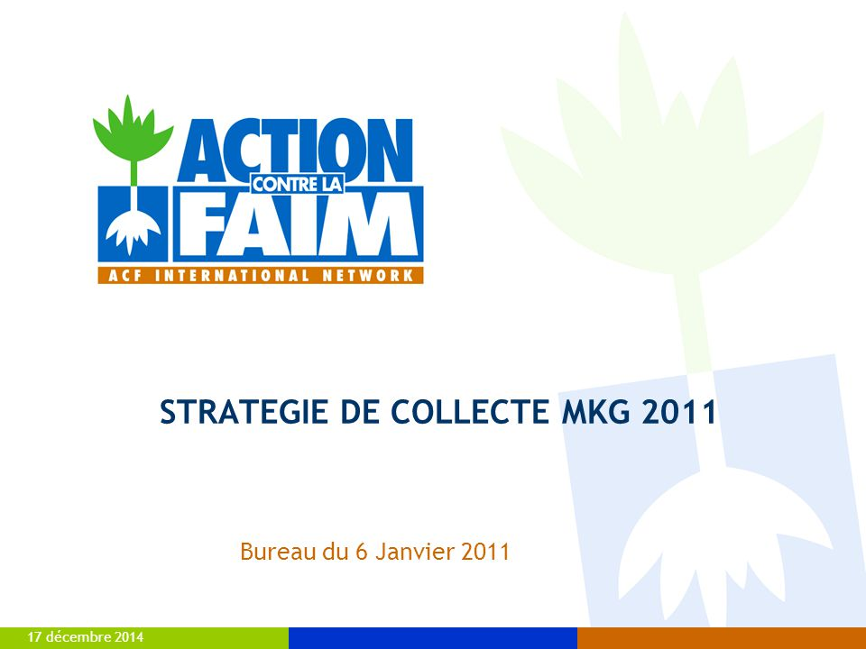 STRATEGIE DE COLLECTE MKG 2011