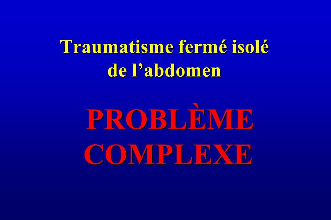 Traumatisme fermé isolé de l'abdomen