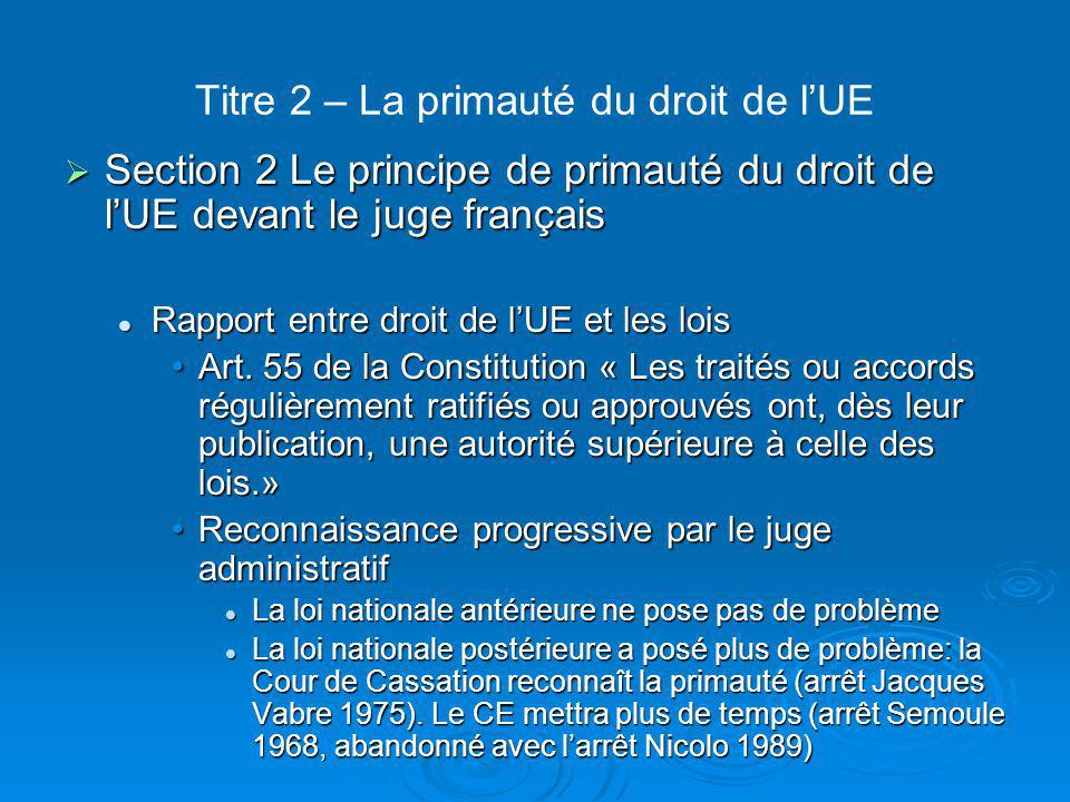 Titre 2 – La primauté du droit de l'UE