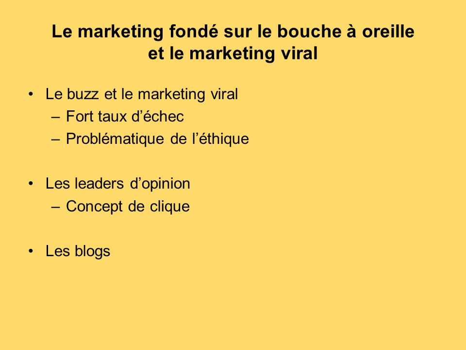 Le marketing fondé sur le bouche à oreille et le marketing viral