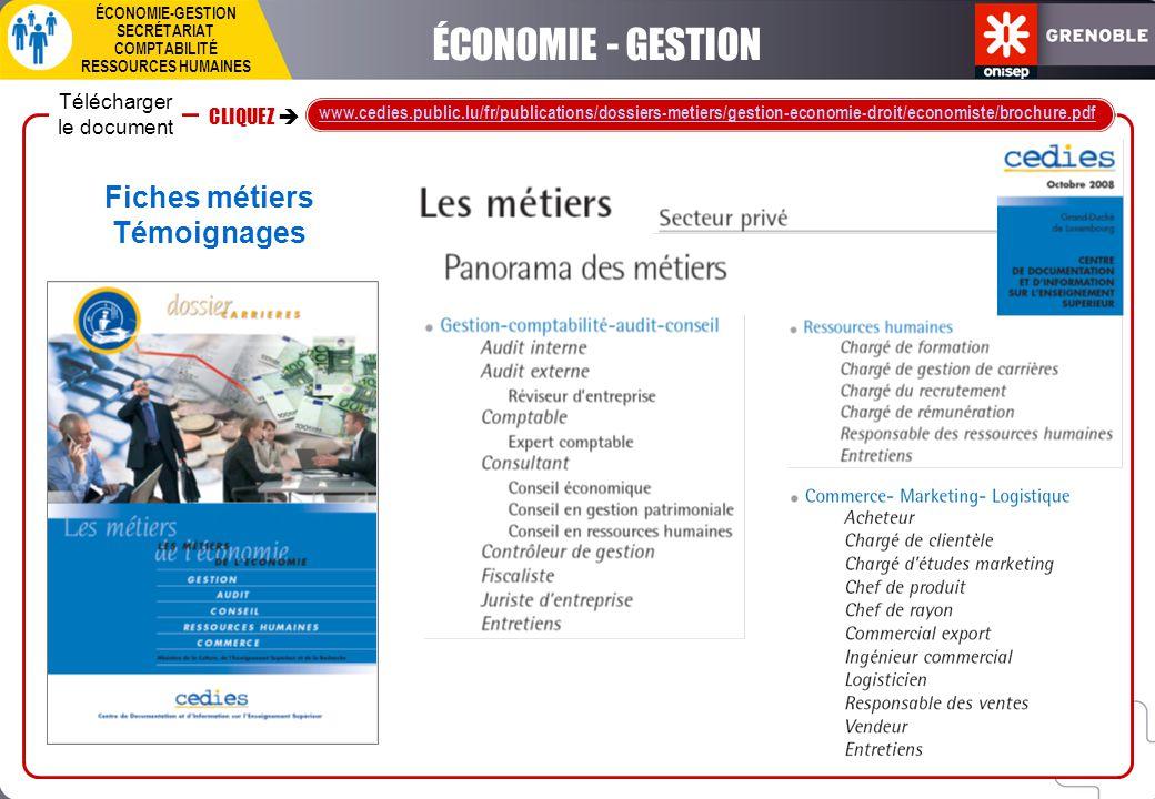 ÉCONOMIE - GESTION Fiches métiers Témoignages Télécharger le document