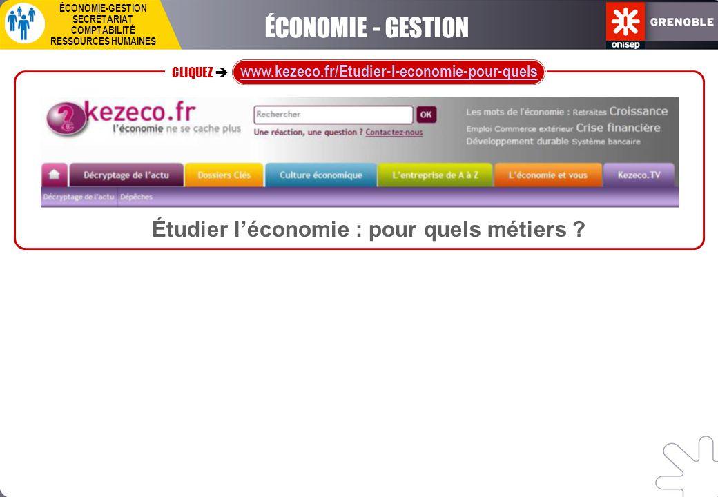 ÉCONOMIE - GESTION Étudier l'économie : pour quels métiers