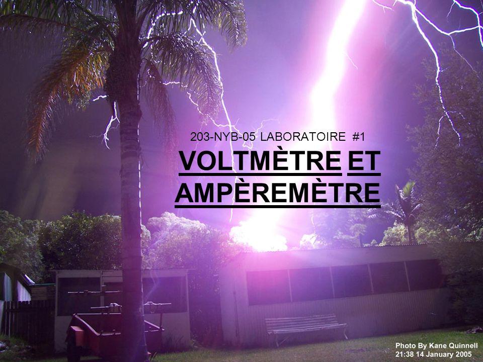 203-NYB-05 LABORATOIRE #1 VOLTMÈTRE ET AMPÈREMÈTRE