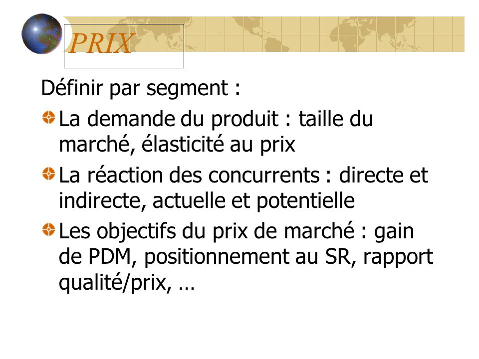 PRIX Définir par segment :